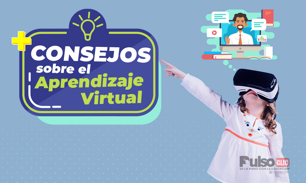 Consejos sobre el Aprendizaje Virtual